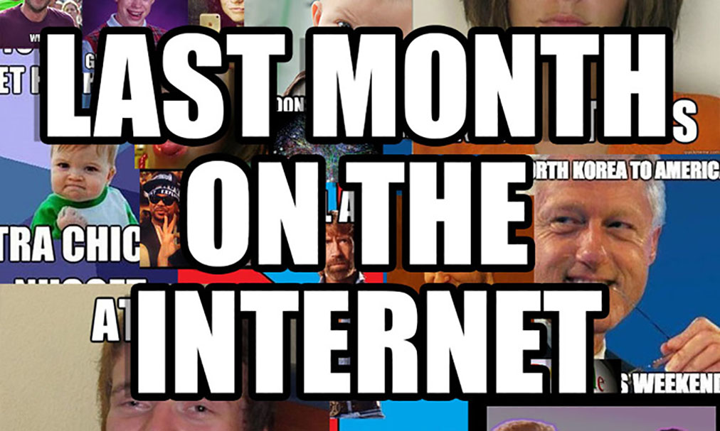 Last Month On The Internet